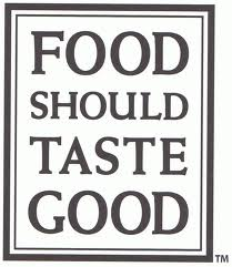 food_should_taste_good